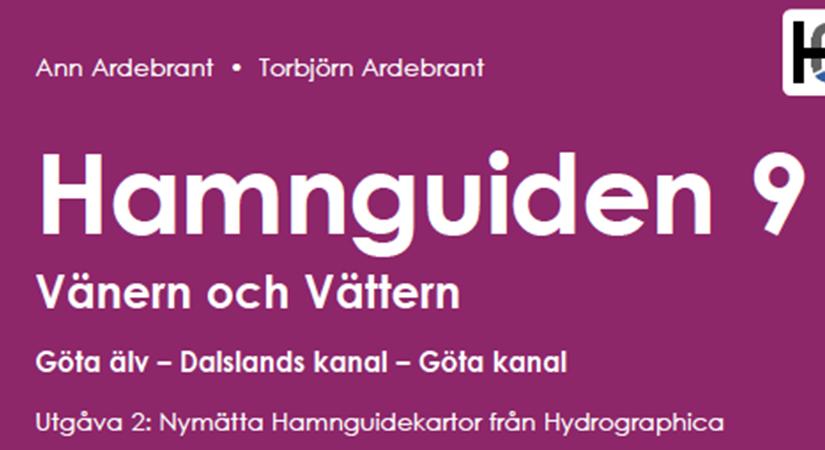 Hamnguiden 9 – Vänern och Vättern – Göta älv, Dalslands kanal, Göta kanal